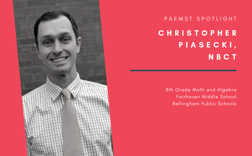 PAEMST Spotlight: Christopher Piasecki, NBCT