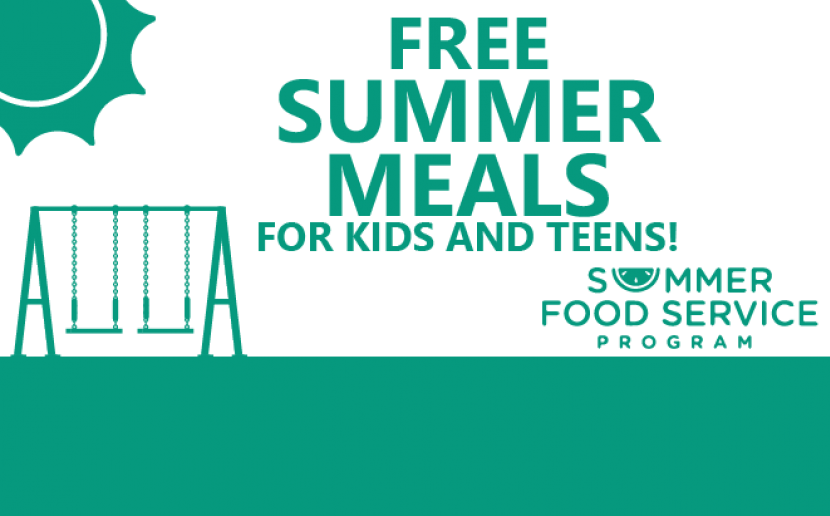 Free Summer Meals for Kids and Teens through the Summer Food Service Program!