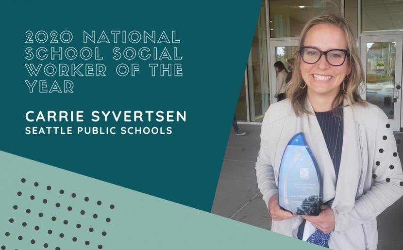 2020 national school social worker of the year Carrie Syvertsen, Seattle Public Schools, photo of Syvertsen holding award