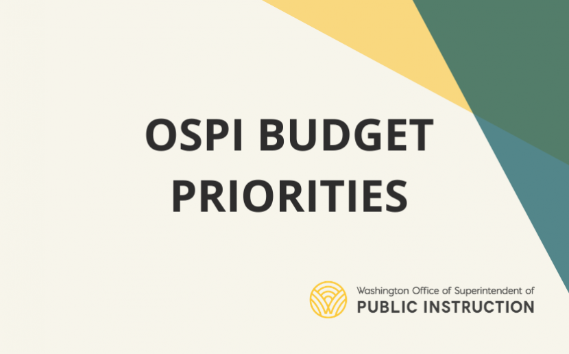 OSPI Budget Priorities