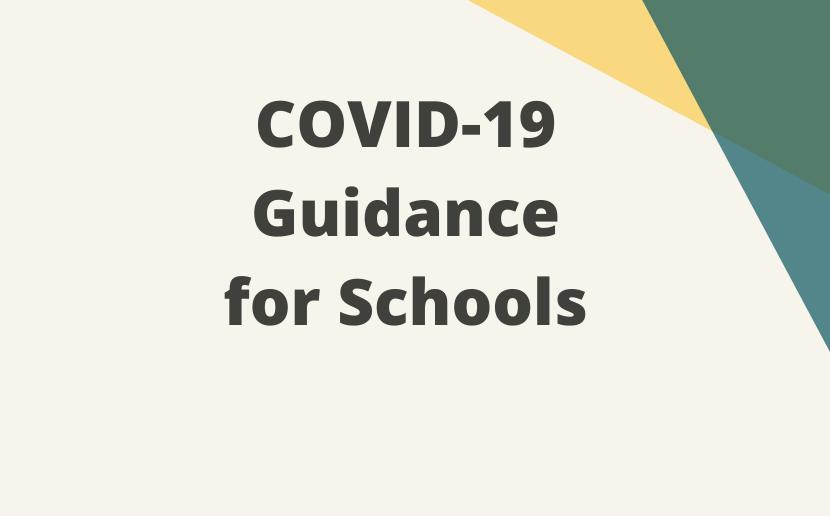 COVID-19 Guidance for Schools